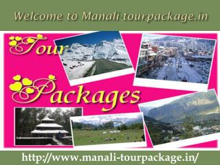 Manali Tour Package - Tour Packages to Manali - manali-tourpackage.in