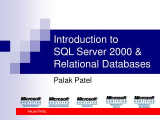 Introduction to  SQL Server 2000  Relational Databases