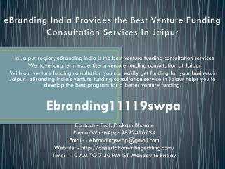 eBranding India Provides the Best Venture Funding Consultation Services In Jaipur