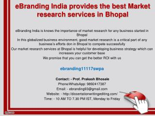 93 eBranding India provides the best Market research services in Bhopal