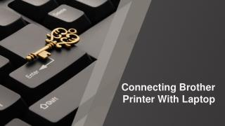 Connecting Brother Printer With Laptop