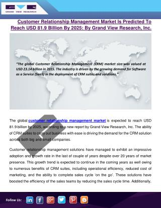 Customer Relationship Management Market Is Expected To Reach USD 81.9 Billion By 2025: By Grand View Research, Inc.