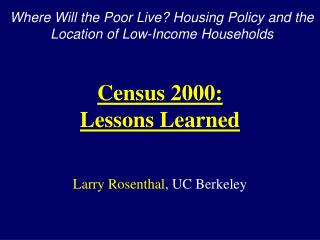 Larry Rosenthal, UC Berkeley