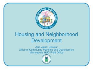 Housing and Neighborhood Development
