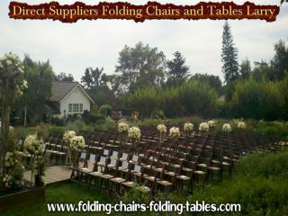 Direct Suppliers Folding Chairs and Tables Larry