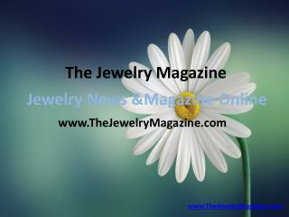 Find trusted vendor and Jewelry News online