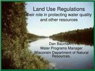 Land Use Regulations their role in protecting water quality and other resources