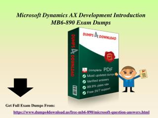 Get MB6-890 Questions Answers - Microsoft MB6-890 Exam Dumps Dumps4Download