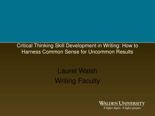 Critical Thinking Skill Development in Writing: How to Harness Common Sense for Uncommon Results