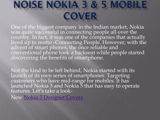 Noise Nokia 3 & 5 Mobile Cover