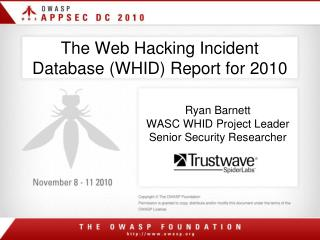 The Web Hacking Incident Database WHID Report for 2010