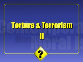 Torture  Terrorism