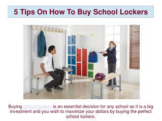5 Tips On How To Buy School Lockers