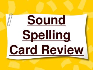 Sound Spelling Card Review