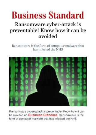 Ransomware cyber-attack is preventable! Know how it can be avoided
