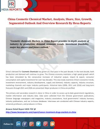 China Cosmetic Chemicals markets trends, analysis, And Overview Research By Hexa Reports