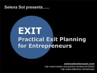 Exit Planning for Entrepreneurs - Presentation for Angel's Gate