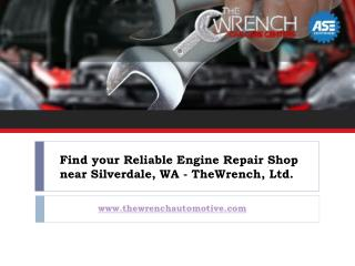 Take care of your Engine using Quality Engine Repair near Silverdale wa