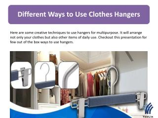Several Ways to Use Clothes Hangers