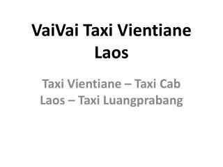 VaiVai Taxi Vientiane Laos