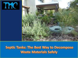 Septic Tanks: the Best Way to Decompose Waste Materials Safely
