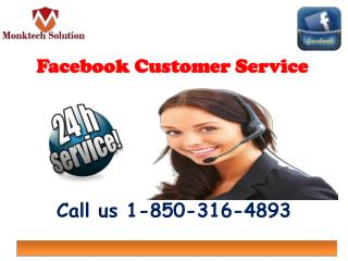 Can Facebook client benefit make a blunder free condition? call 1-850-316-4893