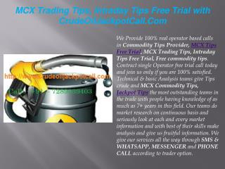 MCX Trading Tips, Intraday Tips Free Trial with CrudeOilJackpotCall.Com