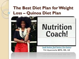The Best Diet Plan for Weight Loss – Quinoa Diet Plan
