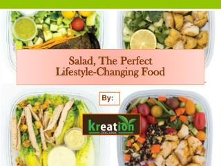 Salad, The Perfect Lifestyle-Changing Food