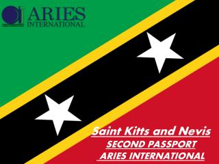 Saint Kitts and Nevis SECOND PASSPORT Aries International