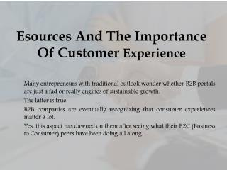 Esources And The Importance Of Customer Experience