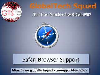 Safari Browser  Support dial.1-800-294-5907