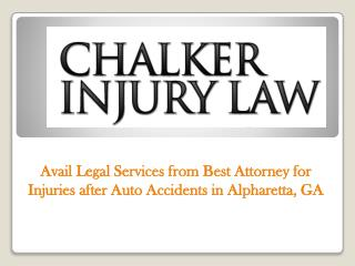 Avail Legal Services from Best Attorney for Injuries after Auto Accidents in Alpharetta, GA