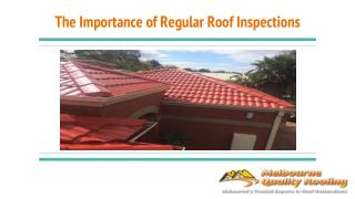 The Importance of Regular Roof Inspections