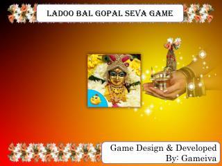 Ladoo Bal Gopal Seva Game