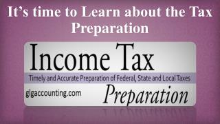 It's time to Learn about the Tax Preparation