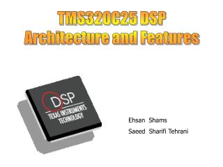 TMS320C25 DSP Architecture and Features