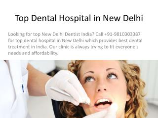 Top Dental Hospital in New Delhi