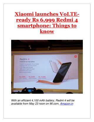 Xiaomi launches VoLTE-ready Rs 6,999 Redmi 4 smartphone: Things to know