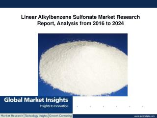 Europe Linear Alkylbenzene Sulfonate Market trends, 2016-2024