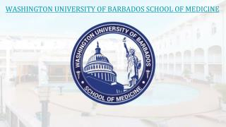 MBBS in Caribbean Islands, USA, Washington University of Barbados