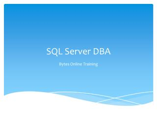 SQL Server DBA Online Training | Bytes Online Training