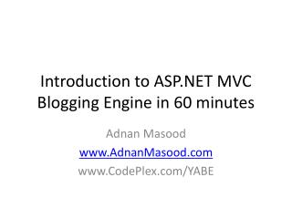 Introduction to ASP MVC Blogging Engine in 60 minutes