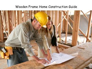Wooden Frame House Construction Guide By EW-Webb Engineers