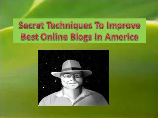 Take Advantage Of Best Online Blogs In America