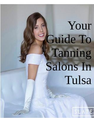 Your Guide To Tanning Salons In Tulsa