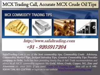 MCX Trading Call, Accurate MCX Crude Oil Tips