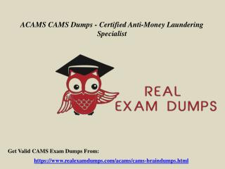 Get CAMS Questions Answers - ACAMS CAMS Exam Dumps RealExamDumps