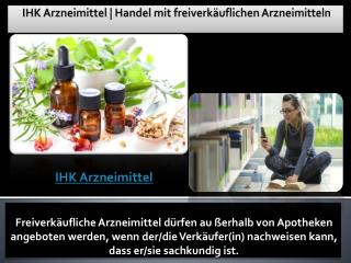 IHK Arzneimittel | Handel mit freiverkäuflichen Arzneimitteln