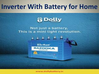 Best Inverter With Battrey For Home - dollybattery.in